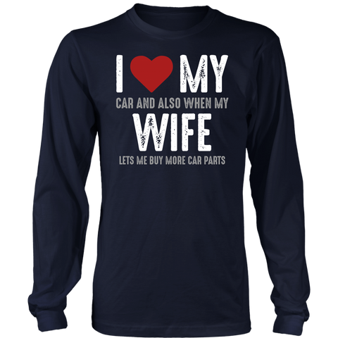 I Love My Wife Long Sleeve