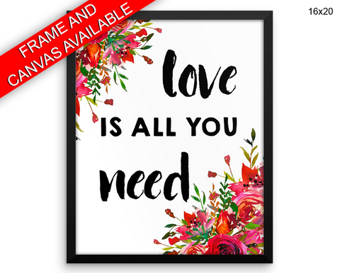Love Is All You Need Print, Beautiful Wall Art with Frame and Canvas options available Watercolor