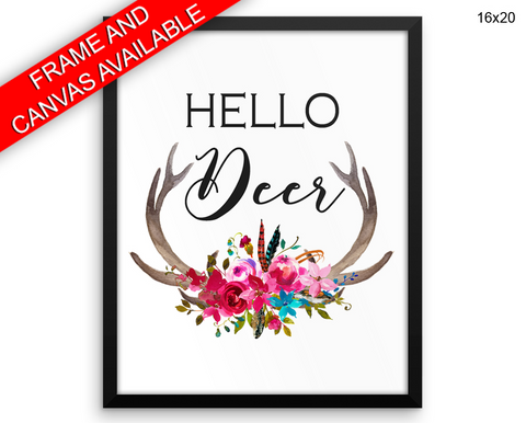 Hello Deer Print, Beautiful Wall Art with Frame and Canvas options available Home Decor
