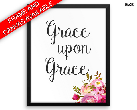 Grace Upon Grace Print, Beautiful Wall Art with Frame and Canvas options available Inspirational