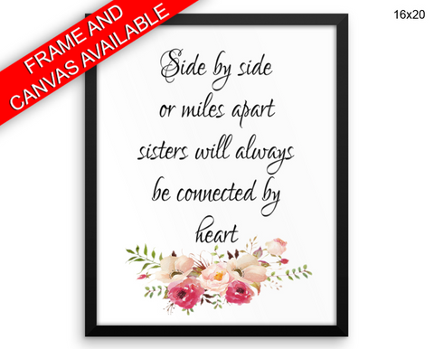 Sisters Print, Beautiful Wall Art with Frame and Canvas options available Typography Decor