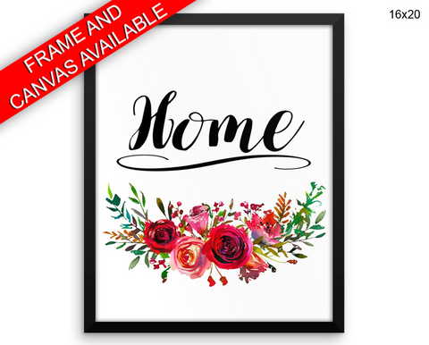 Home Sign Print, Beautiful Wall Art with Frame and Canvas options available Home Decor