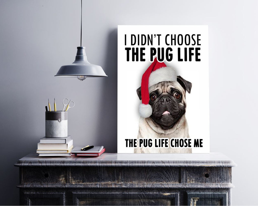 Wall Art Pug Life Digital Print Pug Life Poster Art Pug Life Wall Art Print Pug Life Dogs Art Pug Life Dogs Print Pug Life Wall Decor Pug - Digital Download