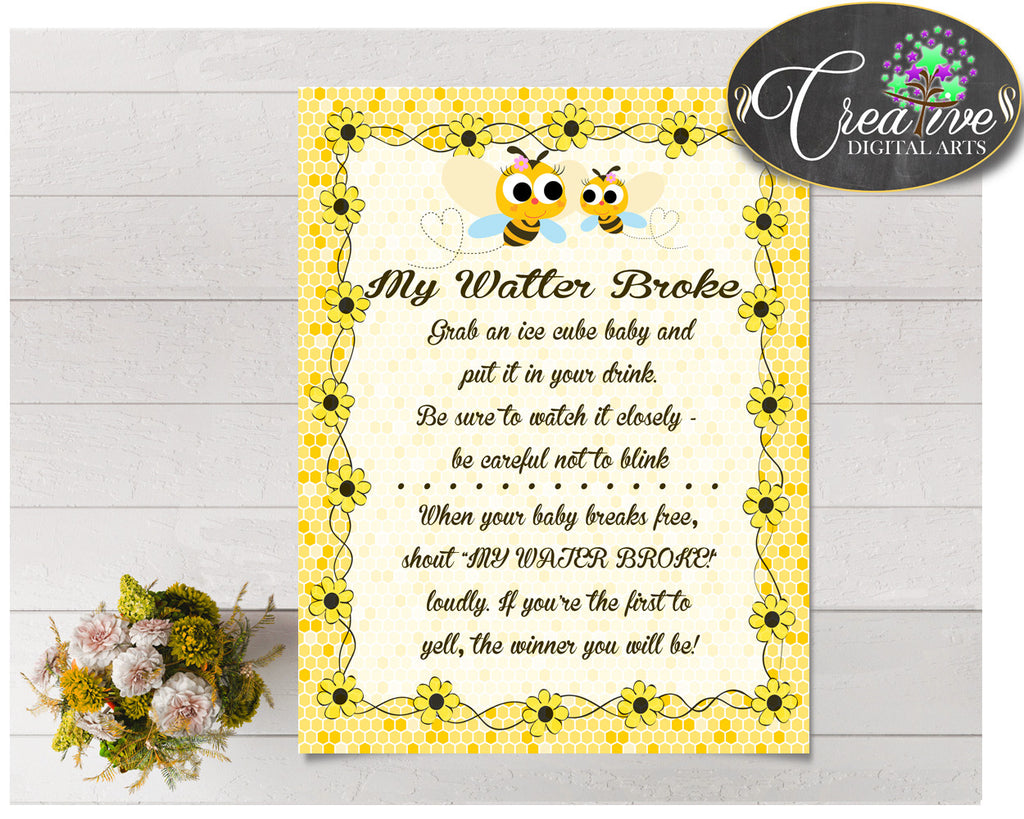 MY WATER BROKE baby shower sign game with yellow bee printable honey, digital files Jpg and Pdf, instant download - bee01