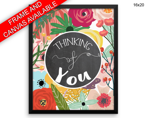 Thinking Of You Print, Beautiful Wall Art with Frame and Canvas options available  Decor