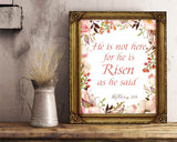 Wall Decor Risen Printable Matthew Prints Risen Sign Matthew Bible Art Matthew Bible Print Risen Printable Art Risen wotercolor flowers - Digital Download