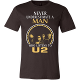 Never underestimate a man Who listens to U2 T-shirt - Vietees Shop Online