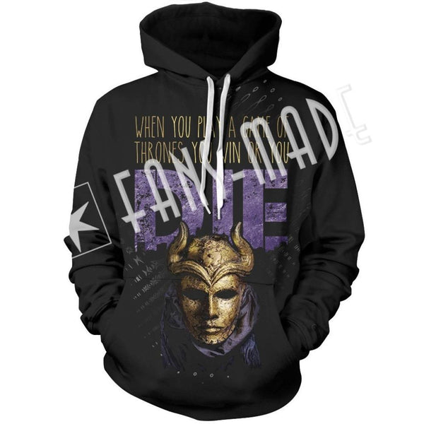 When You Play A Game Of Thrones Win Or Die Unisex Pullover Hoodie