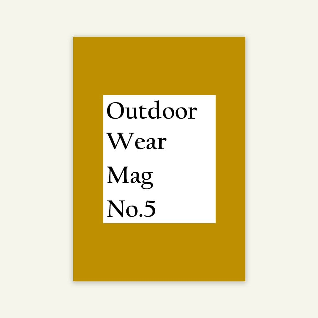 Outdoor Wear Magazine | Issue 5