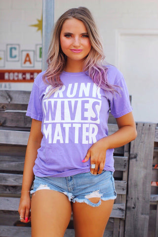 Drunk Wives Matter Lavender T-Shirt