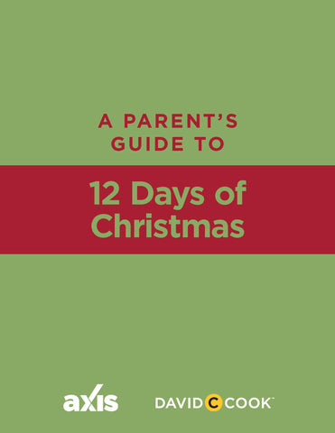 A Parent's Guide to 12 Days of Christmas | Axis Parent's Guide