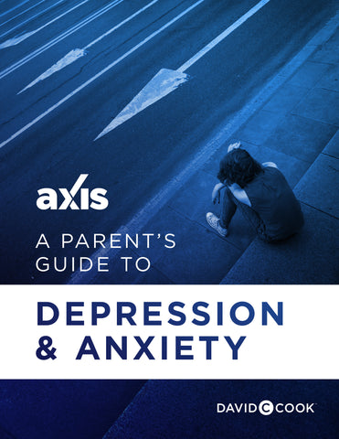 A Parent's Guide to Depression and Anxiety | Axis Parent's Guide