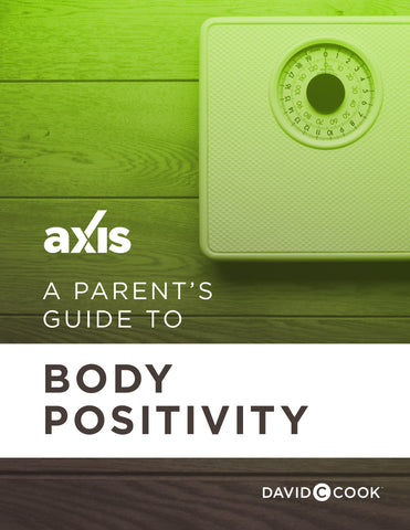 A Parent's Guide to Body Positivity | Axis Parent's guide