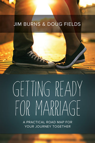 Getting Ready For Marriage by Jim Burns and Doug Fields