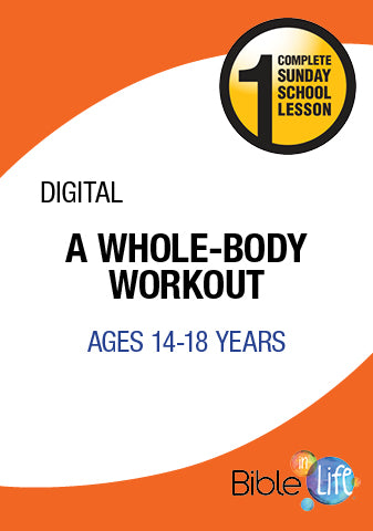Bible-In-Life High School A Whole-Body Workout
