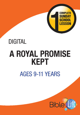 Bible-In-Life Upper Elementary A Royal Promise Kept