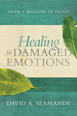 Healing for Damaged Emotions by David A. Seamands and Beth Funk