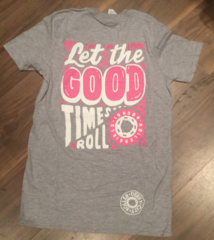 Let the good times roll unisex T