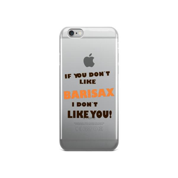 If you don't like barisax, I don't like you!, Saxophone iPhone case