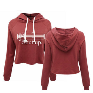 Shut Up Women's Cropped Hoodie - Music Band Drumline Guitar Notes Piano Marching
