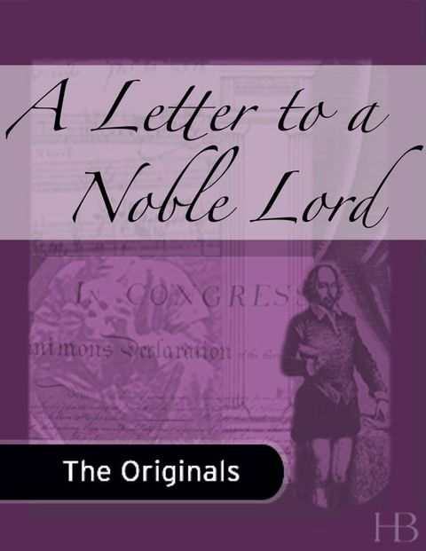A Letter to a Noble Lord