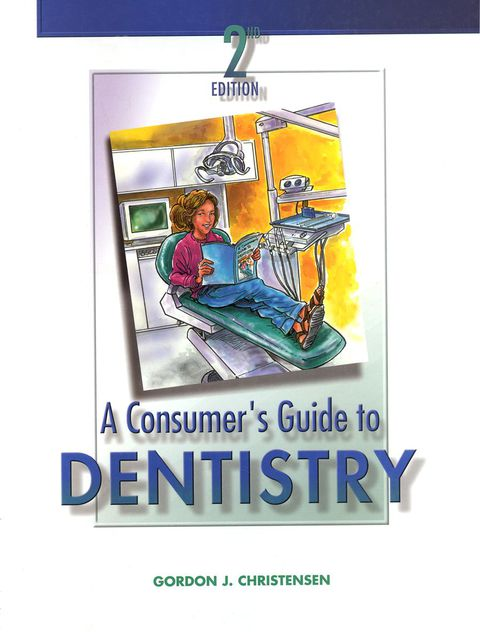 A Consumer's Guide to Dentistry