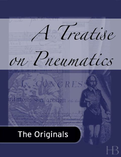 A Treatise on Pneumatics