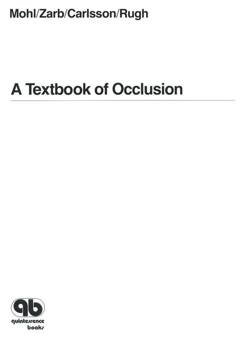 A Textbook of Occlusion