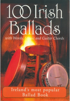 100 Irish Ballads with Words, Music, Guitar Chords and CD Vol. 1