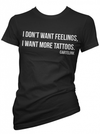"Women's ""Don't Want Feelings"" Tee by Cartel Ink (Black) - www.inkedshop.com"