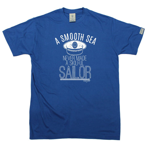 Ocean Bound - Men's A Smooth Sea Never Made A Skilful Sailor T-SHIRT Funny