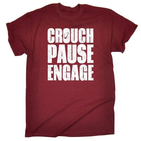CROUCH PAUSE ENGAGE ... RUGBY DESIGN T-SHIRT - funny slogan tee