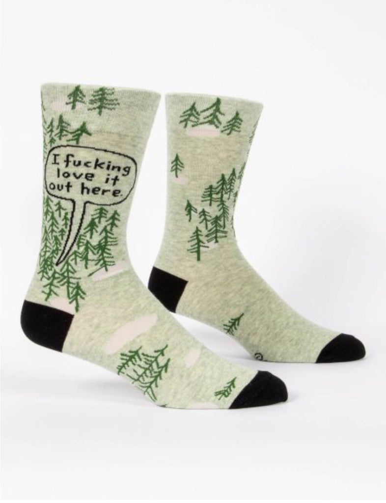 I F*cking Love it out Here- Men's Socks