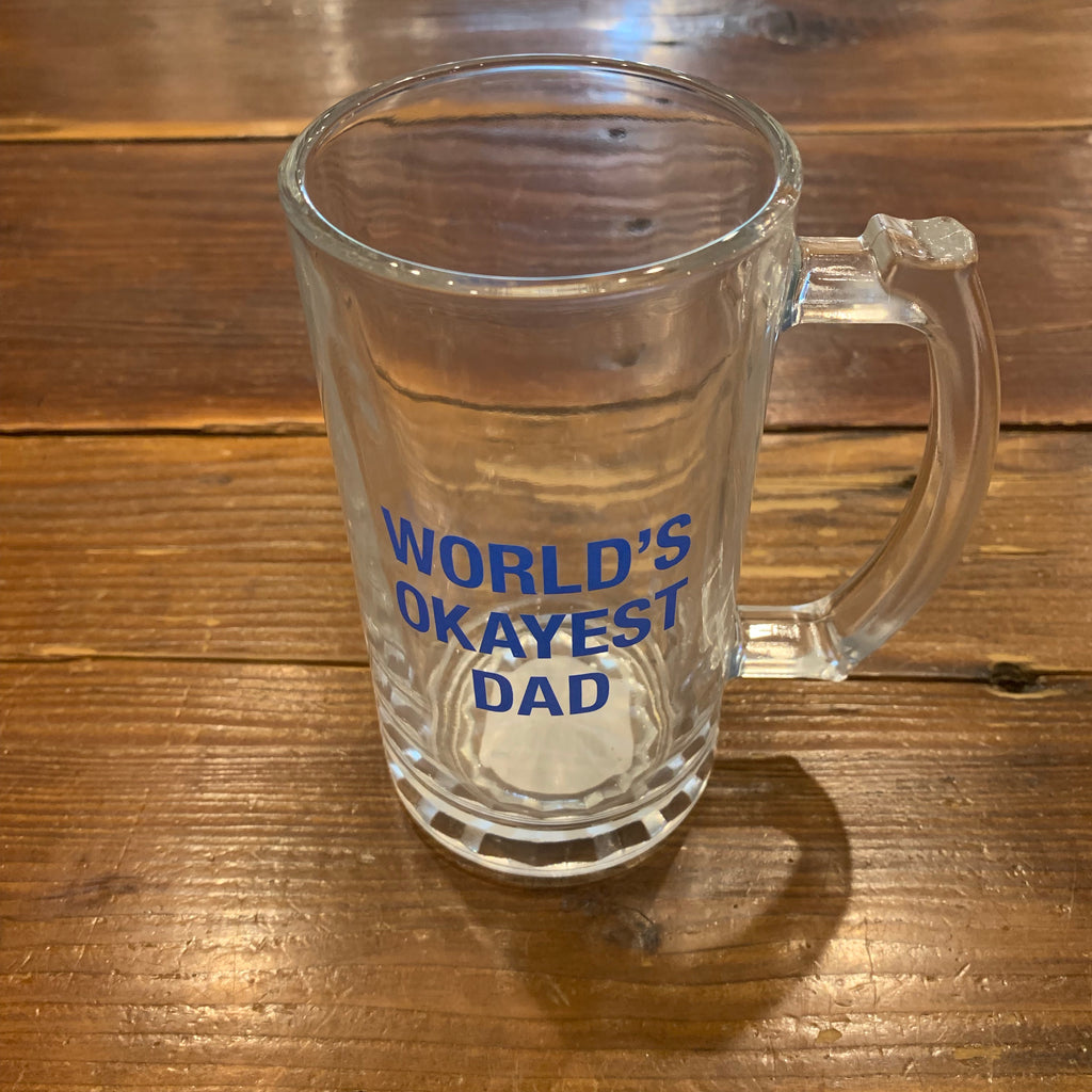 World's Okayest Dad Beer Glass
