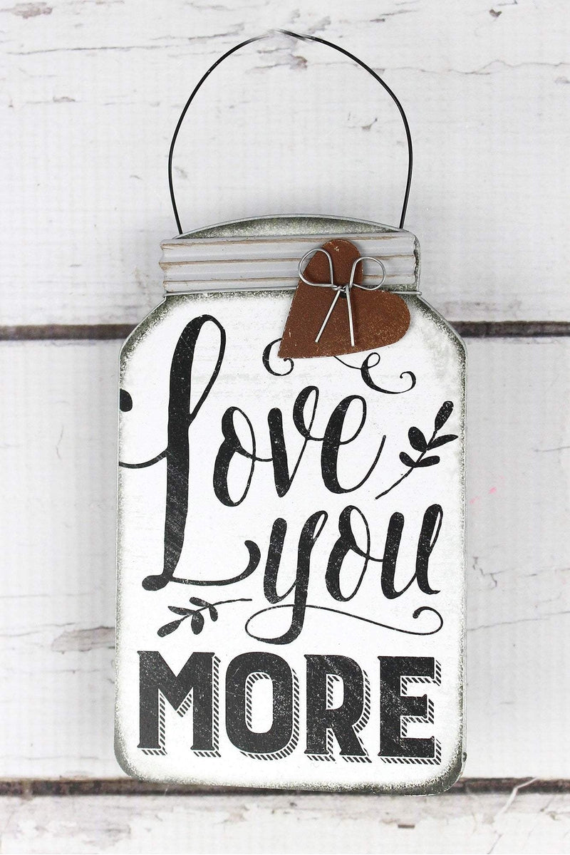 5.5 x 3.5 'Love You More' Tin Mini Mason Jar Sign