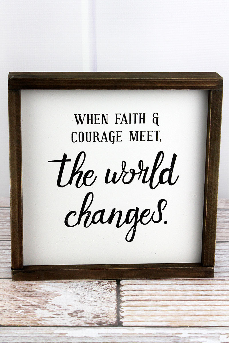 8 x 8 'The World Changes' Wood Framed Sign
