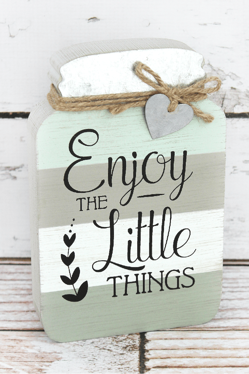 8 x 5.25 'Enjoy The Little Things' Wood Mason Jar Sign