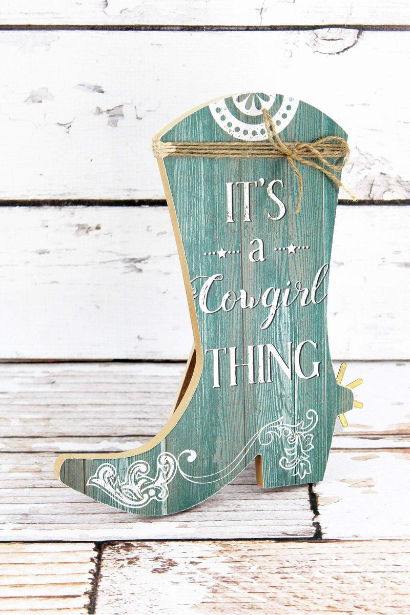 10 x 8.25 'It's A Cowgirl Thing' Wood Cowgirl Boot