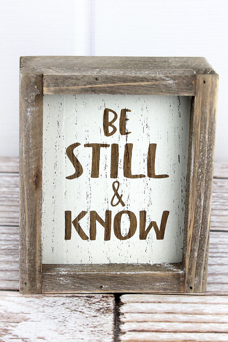 6 x 5 'Be Still & Know' Wood Framed Box Sign