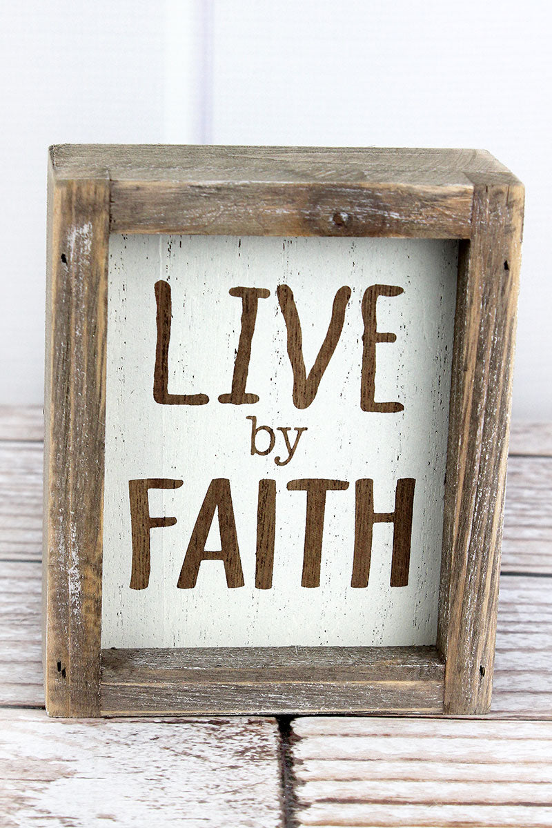 6 x 5 'Live By Faith' Wood Framed Box Sign