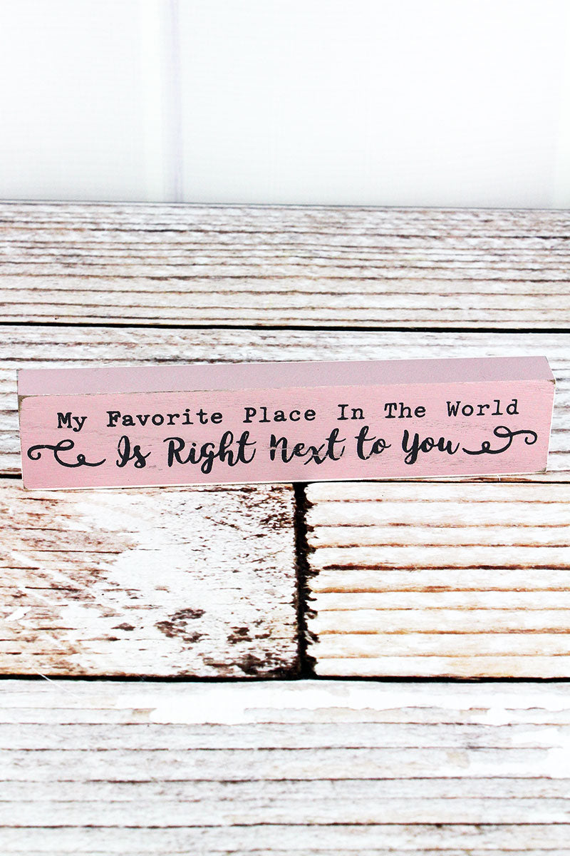 1.5 x 7.25 'My Favorite Place' Wood Block Sign