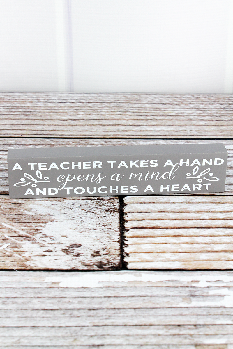 1.5 x 7.25 'Takes A Hand' Teacher Wood Block Sign