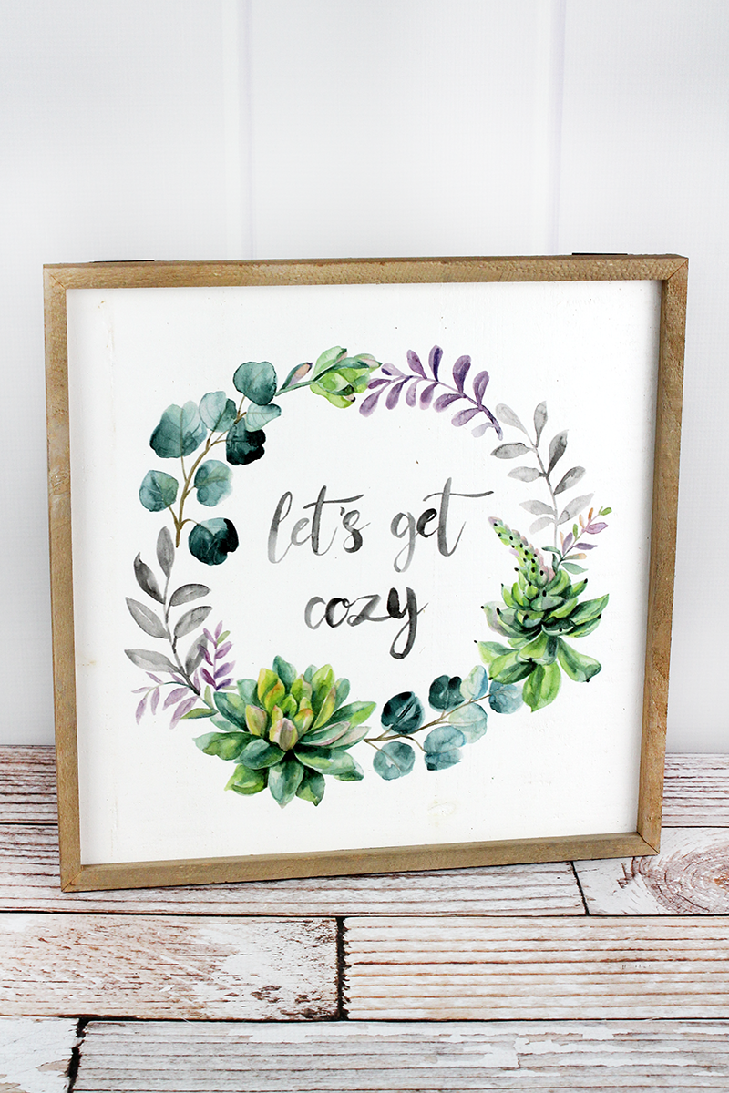 14 x 14 'Let's Get Cozy' Floral Wreath Wood Framed Wall Sign