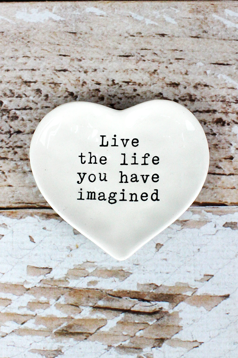 3.25 x 3.5 'Live The Life You Have Imagined' Ceramic Trinket Tray