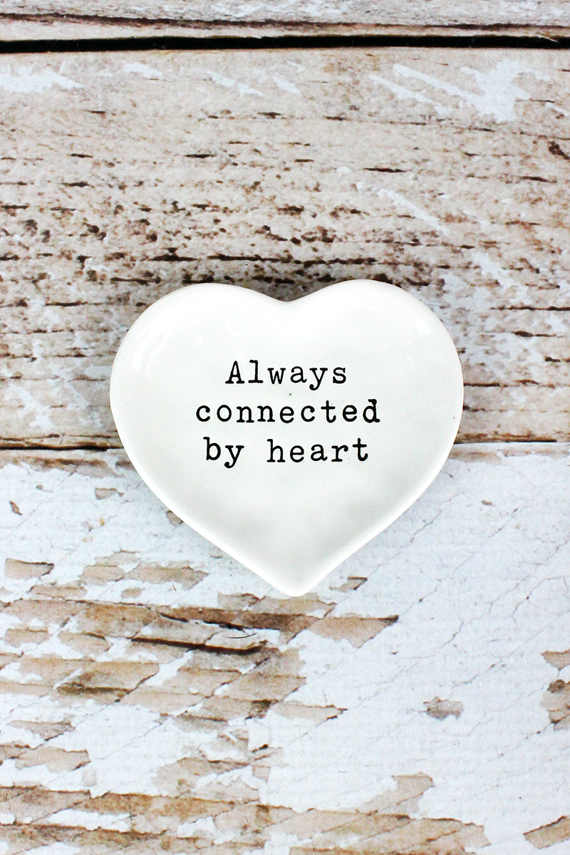 3.25 x 3.5 'Always Connected By Heart' Ceramic Trinket Tray