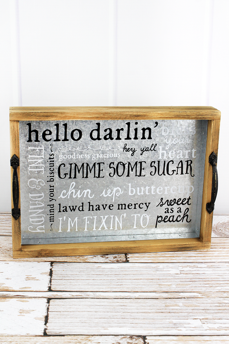 10 x 14 'Talk Southern To Me' Tin and Wood Tray