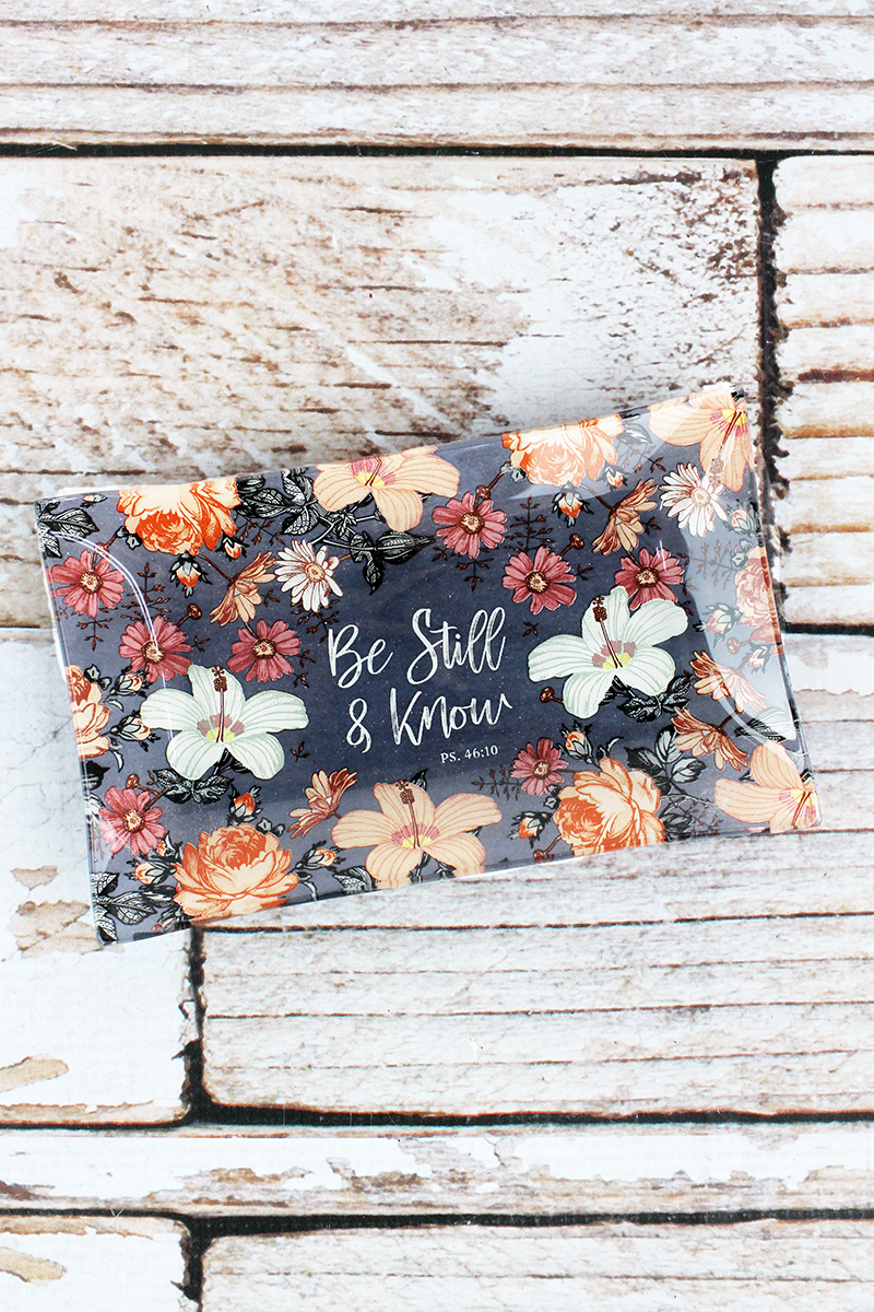 Be Still & Know Glass Trinket Tray