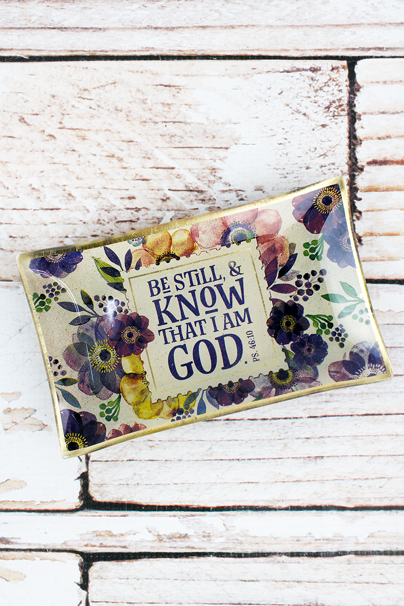 Be Still & Know That I Am God Glass Trinket Tray