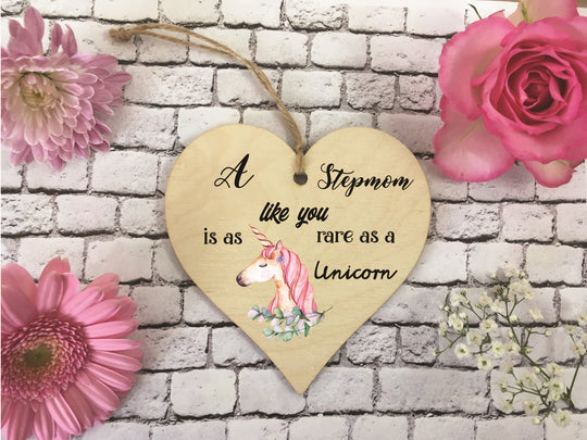 Wooden Hanging Heart - Stepmom Rare As A Unicorn DD376