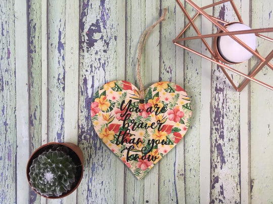 Wooden Hanging Heart Tropical - Braver Than You Know  DD398